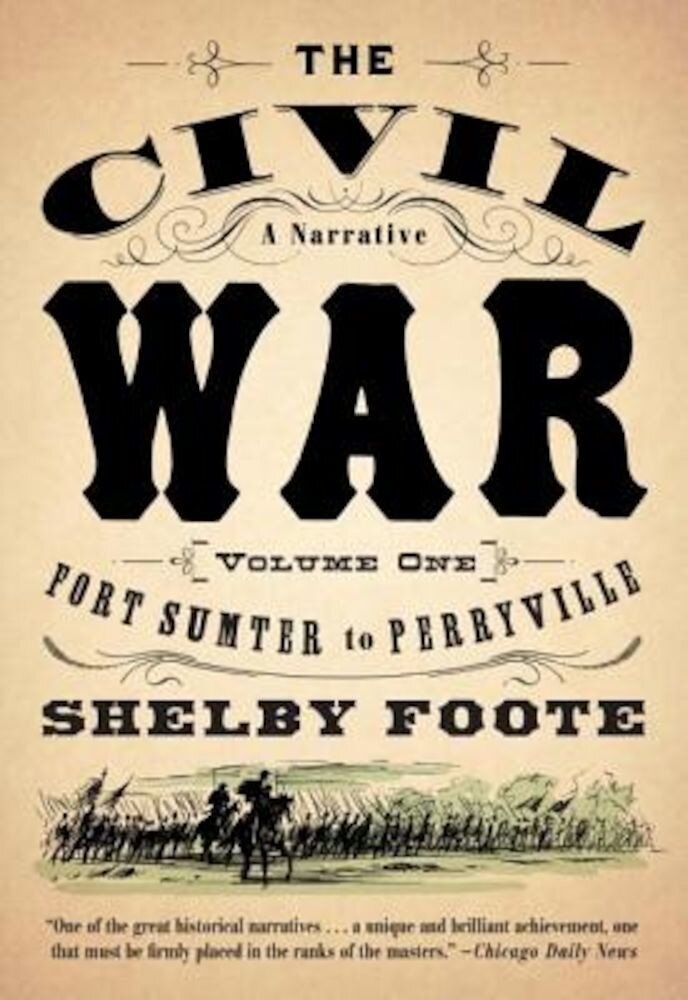 The Civil War: A Narrative: Volume 1: Fort Sumter to Perryville, Paperback