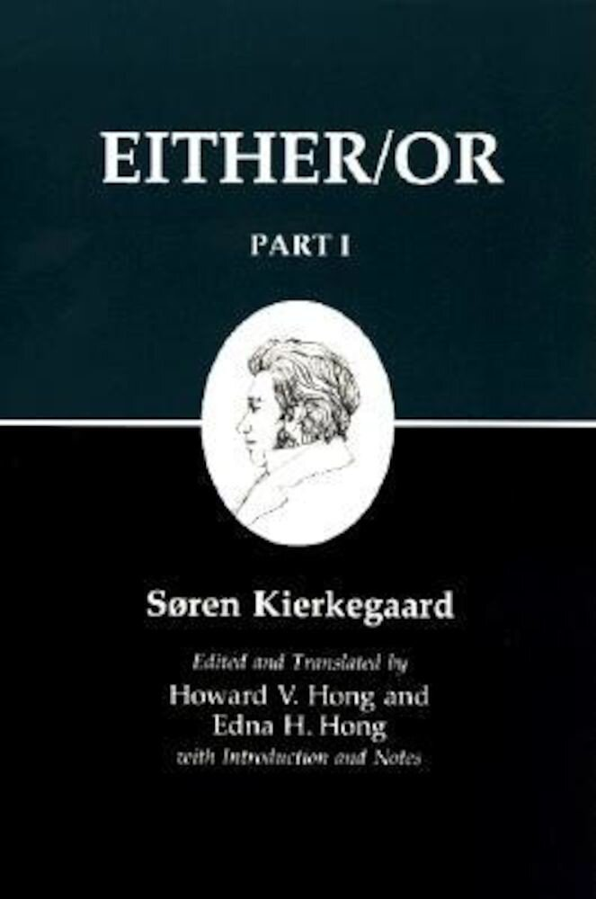 Kierkegaard's Writing, III, Part I: Either/Or, Paperback