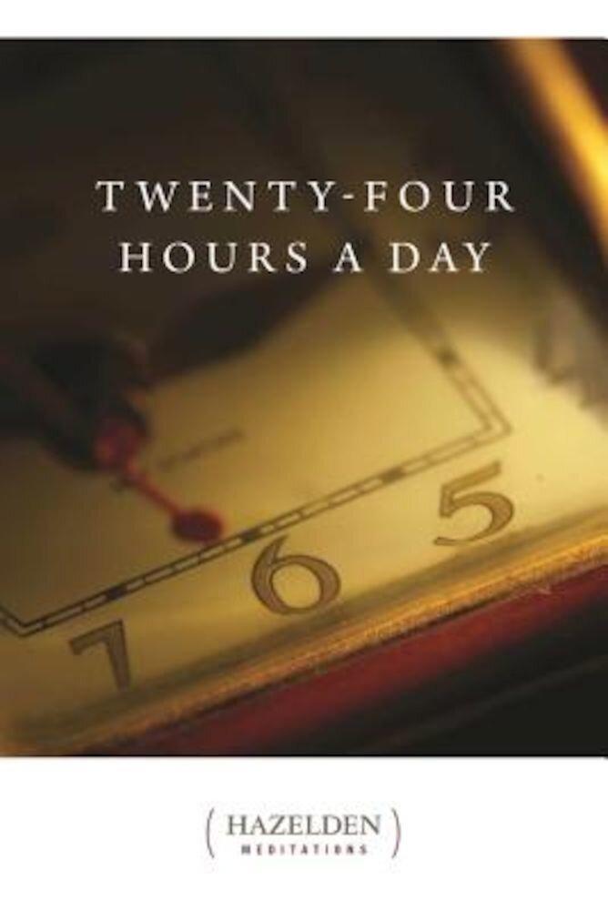 Twenty Four Hours a Day: Meditations, Paperback