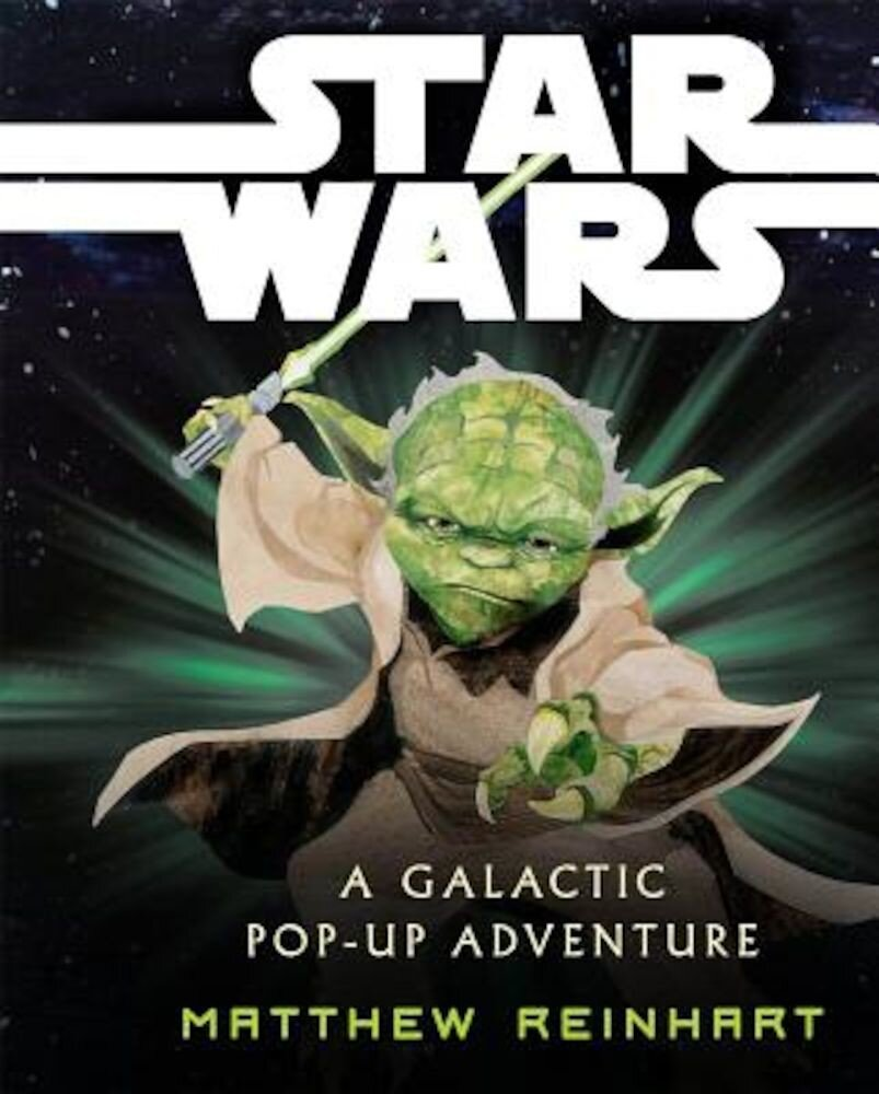 Star Wars: A Galactic Pop-Up Adventure, Hardcover