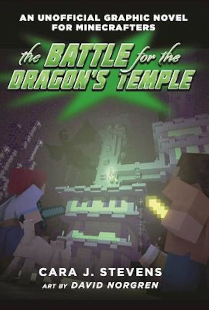 The Battle for the Dragon's Temple: An Unofficial Graphic Novel for Minecrafters, #4, Paperback