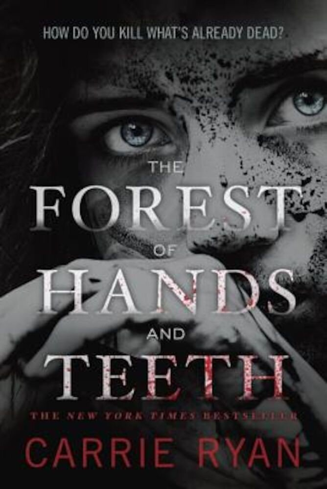 The Forest of Hands and Teeth, Paperback