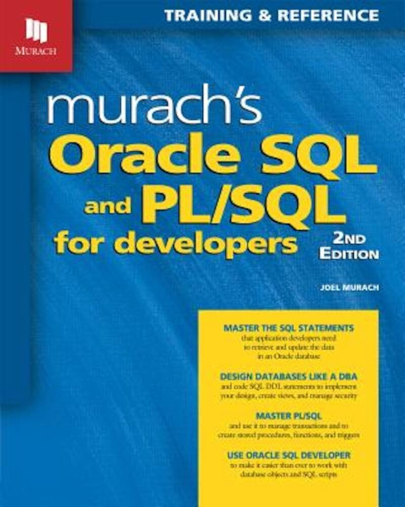 Murach's Oracle SQL and PL/SQL for Developers, Paperback