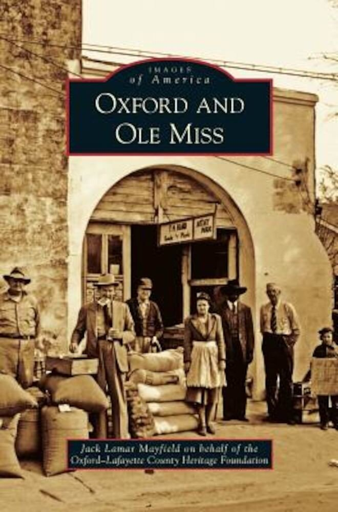 Oxford and OLE Miss, Hardcover