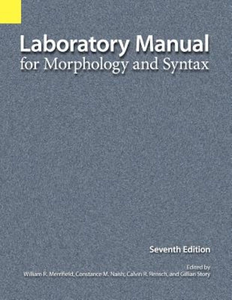 Laboratory Manual for Morphology and Syntax, Paperback