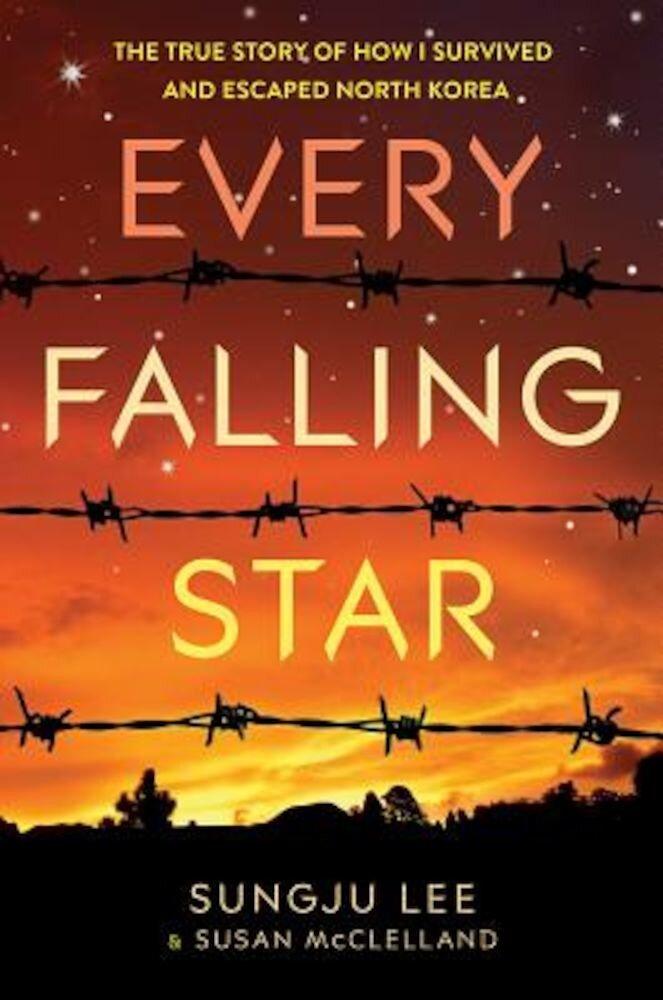 Every Falling Star: The True Story of How I Survived and Escaped North Korea, Hardcover