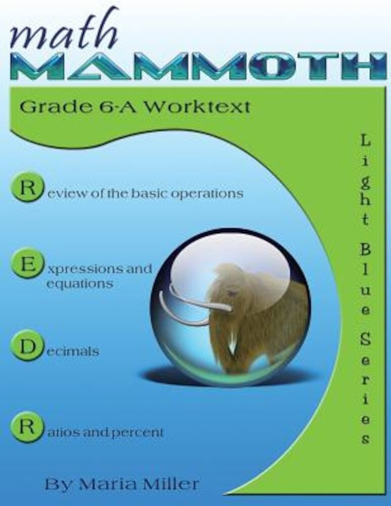 Math Mammoth Grade 6-A Worktext, Paperback