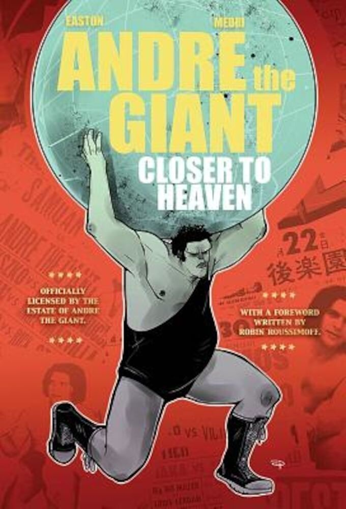Andre the Giant: Closer to Heaven, Paperback