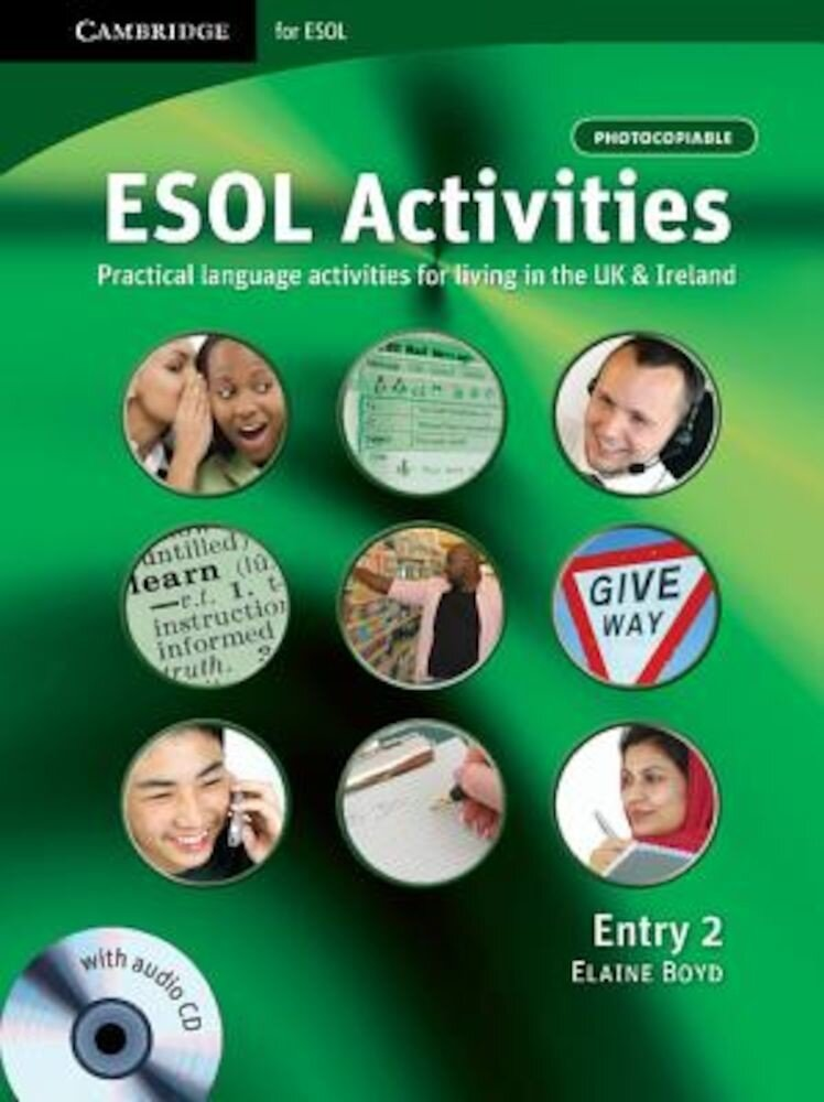 ESOL Activities Entry 2: Practical Language Activities for Living in the UK and Ireland, Paperback
