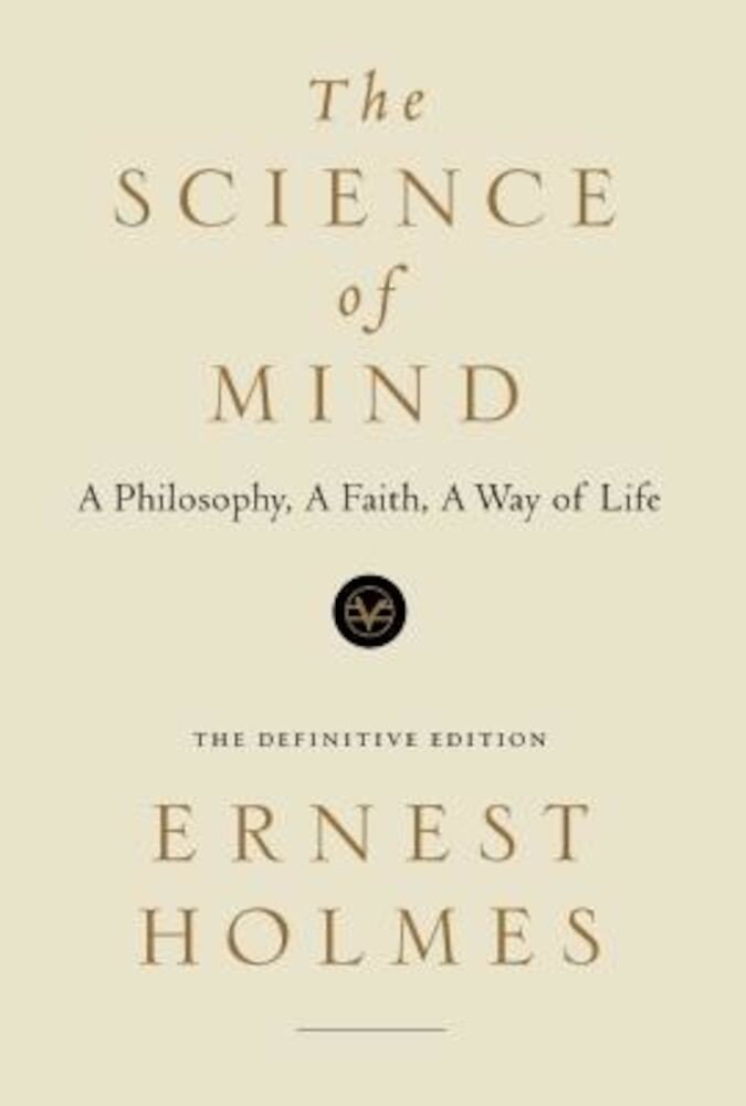 The Science of Mind, Paperback