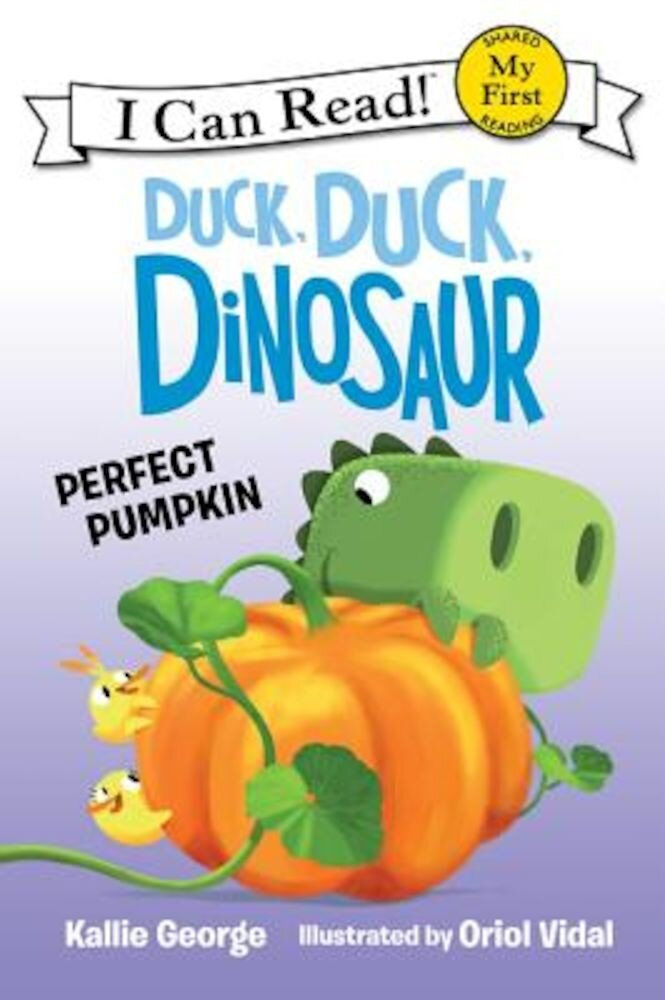 Duck, Duck, Dinosaur: Perfect Pumpkin, Hardcover