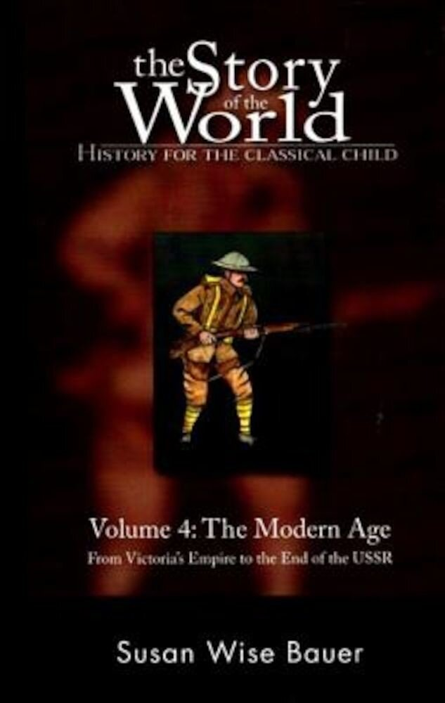 The Modern Age: From Victoria's Empire to the End of the USSR, Paperback