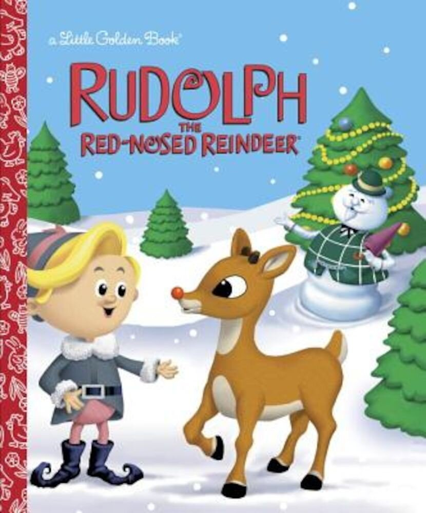 Rudolph the Red-Nosed Reindeer (Rudolph the Red-Nosed Reindeer), Hardcover