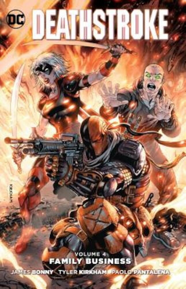 Deathstroke, Volume 4: Family Business, Paperback