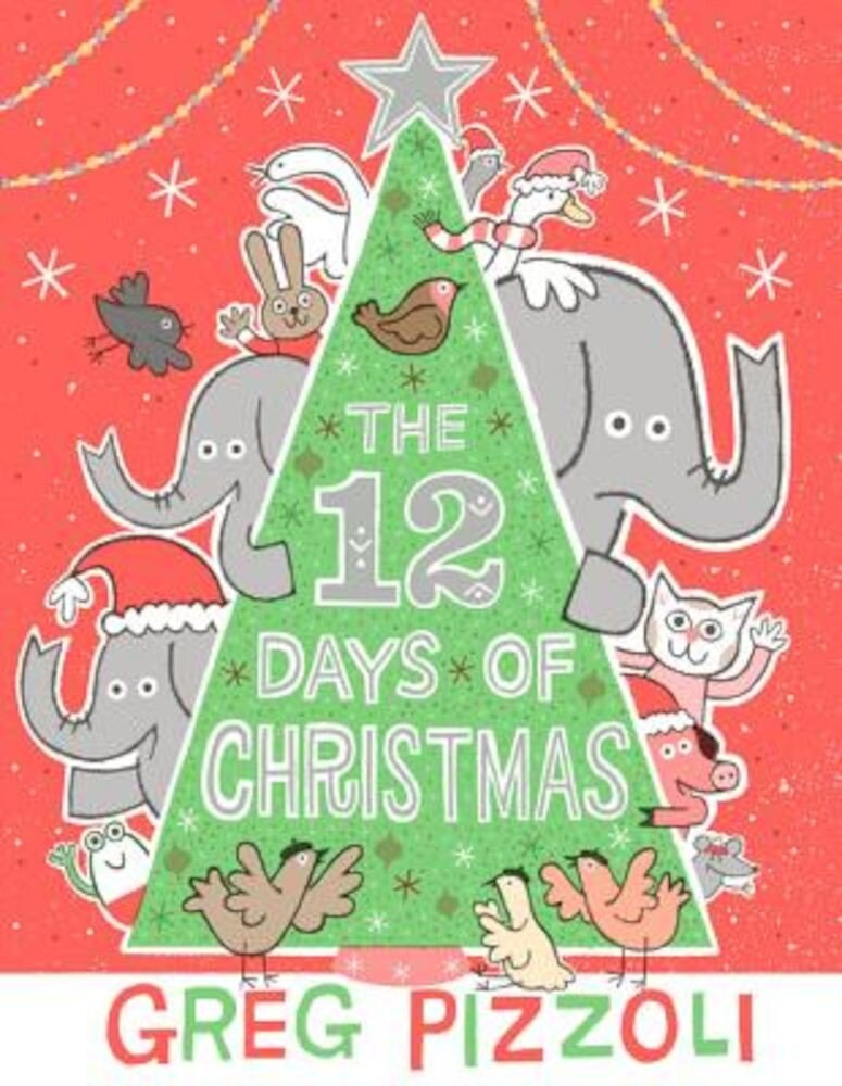 The 12 Days of Christmas, Hardcover
