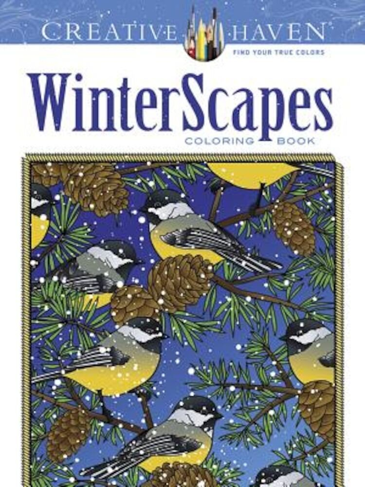 Creative Haven Winterscapes Coloring Book, Paperback