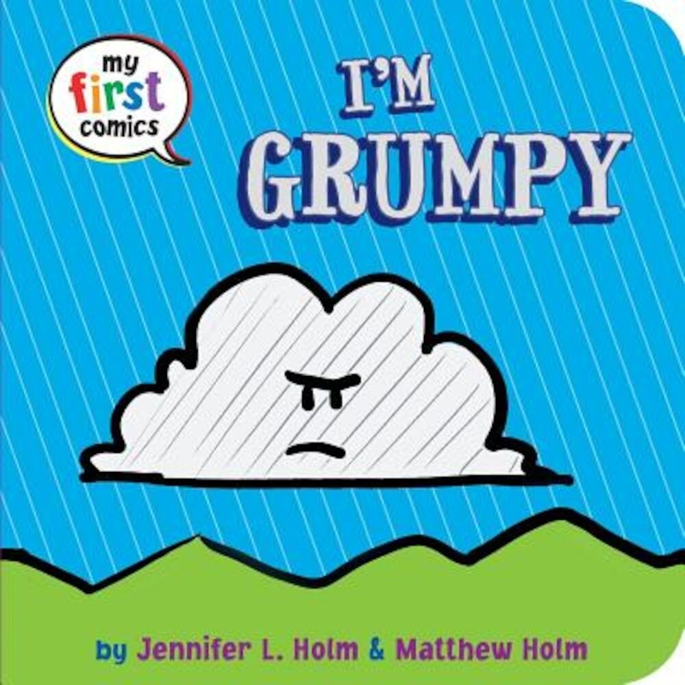 I'm Grumpy (My First Comics), Hardcover