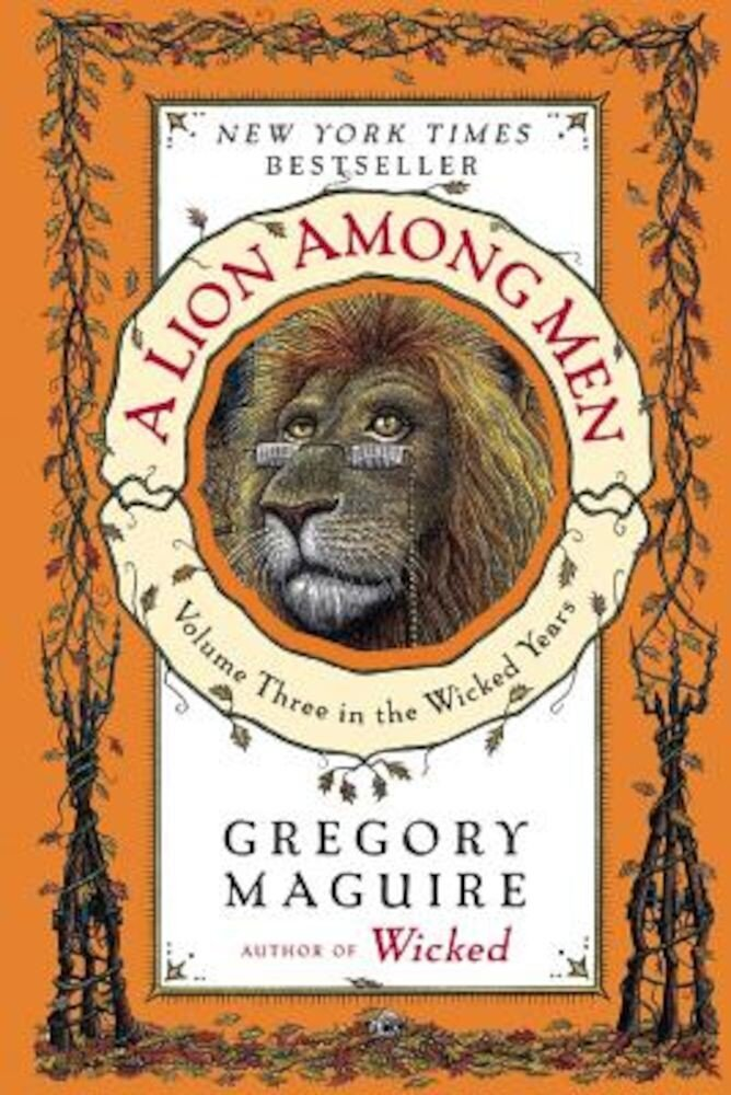 A Lion Among Men: Volume Three in the Wicked Years, Paperback