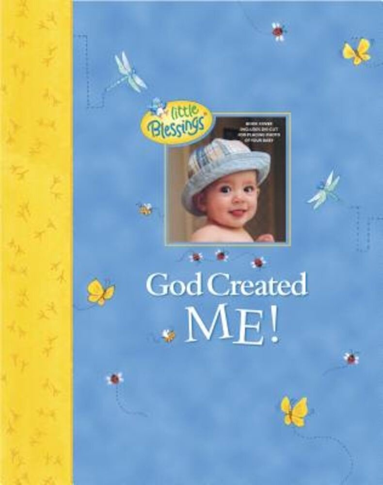 God Created Me!: A Memory Book of Baby's First Year, Hardcover