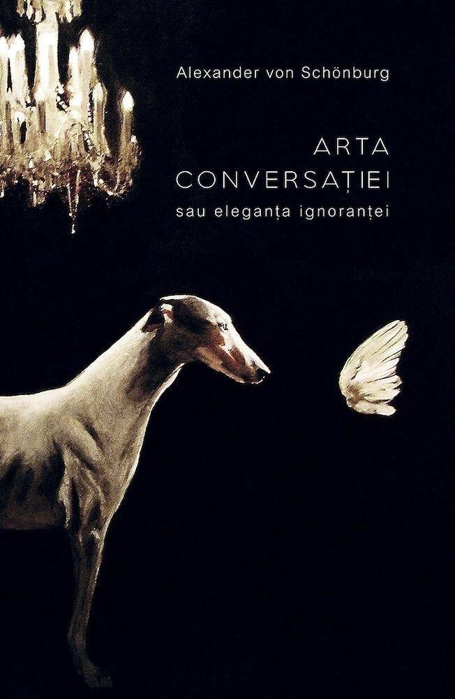 Coperta Carte Arta conversatiei sau eleganta ignorantei
