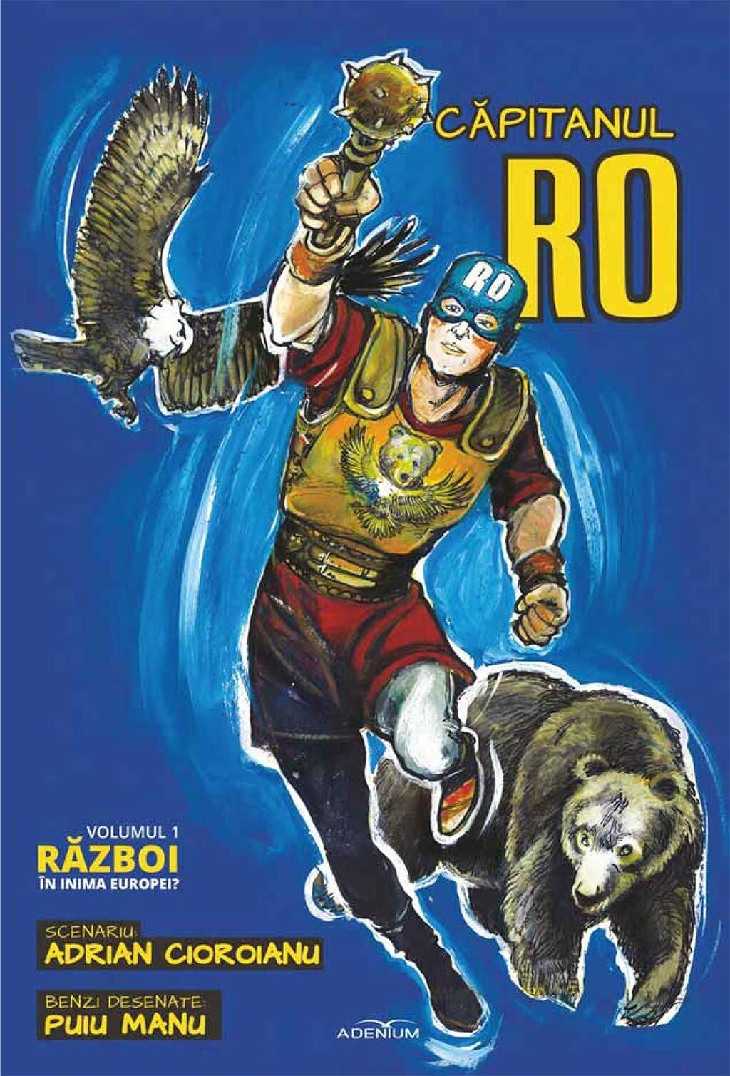 Capitanul RO. Volumul 1. Razboi in inima Europei? (eBook)