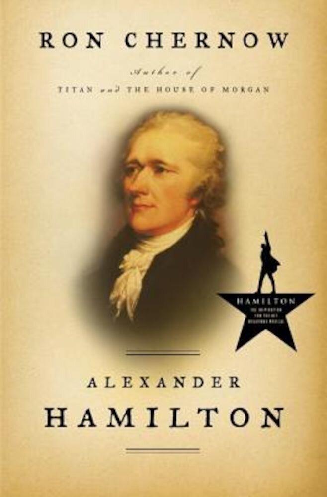 Alexander Hamilton, Hardcover