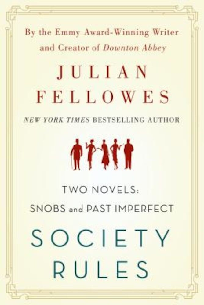 Society Rules: Two Novels: Snobs and Past Imperfect, Paperback