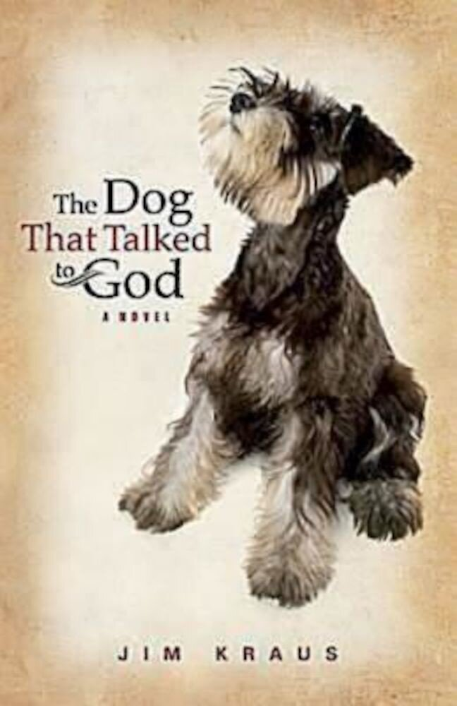 The Dog That Talked to God, Paperback