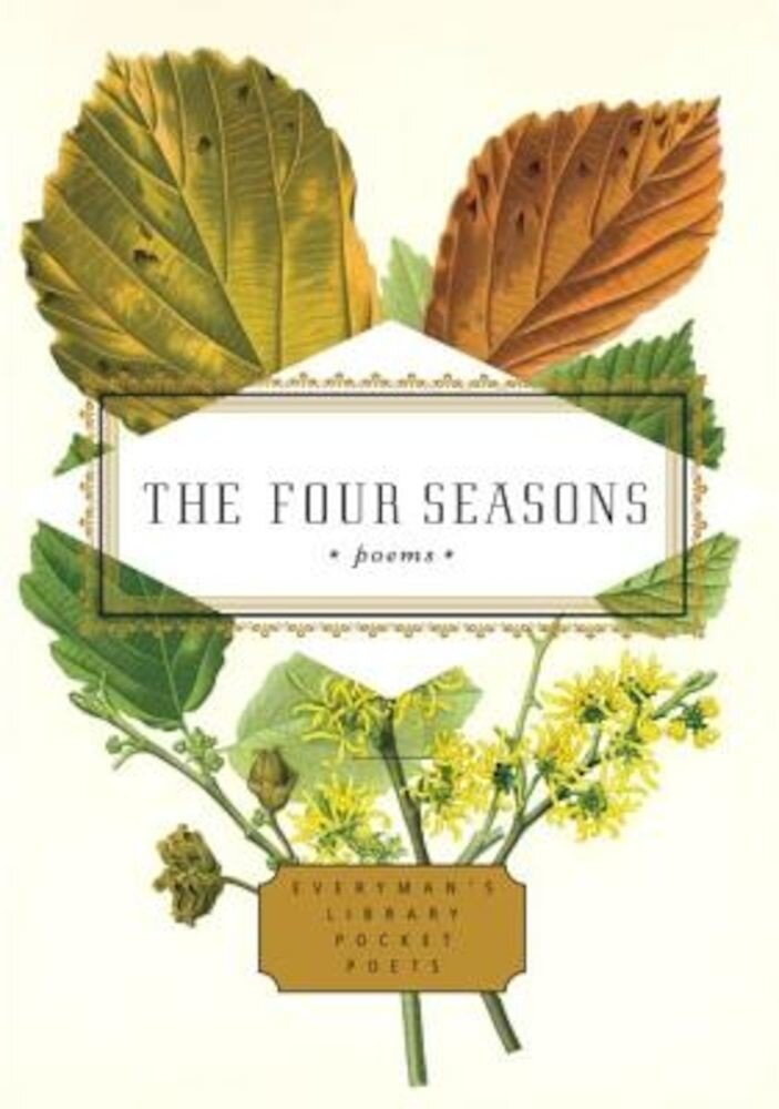 The Four Seasons: Poems, Hardcover
