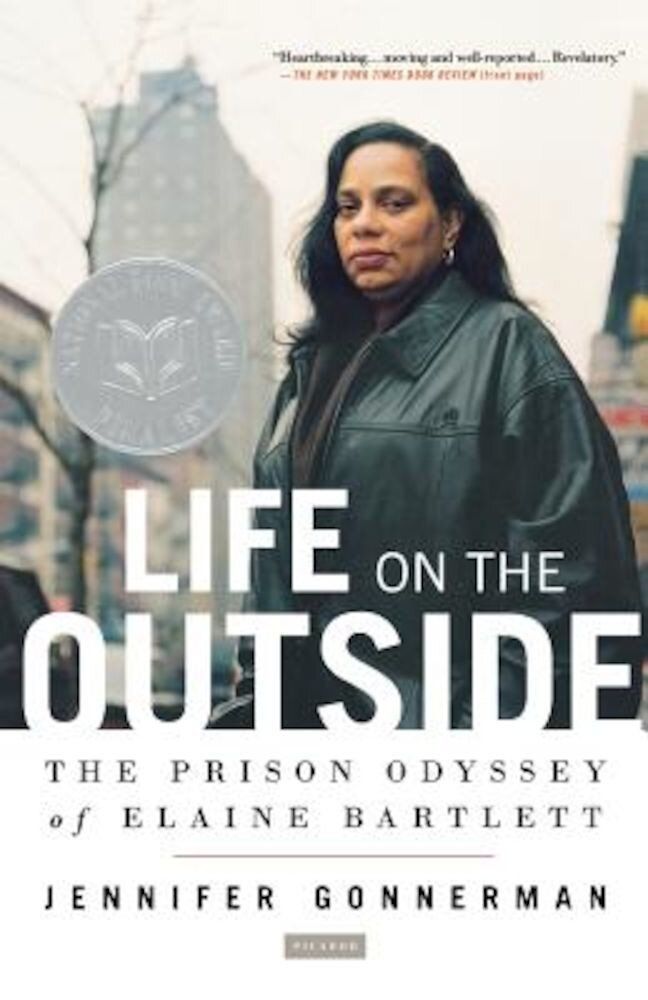 Life on the Outside: The Prison Odyssey of Elaine Bartlett, Paperback