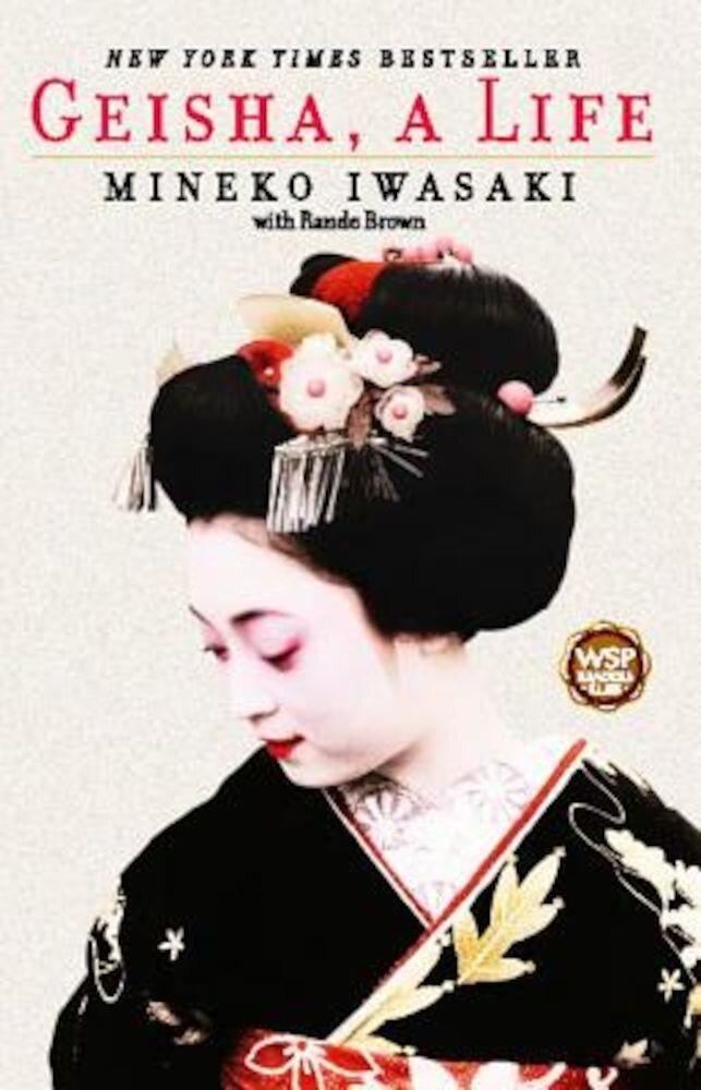 Geisha: A Life, Paperback
