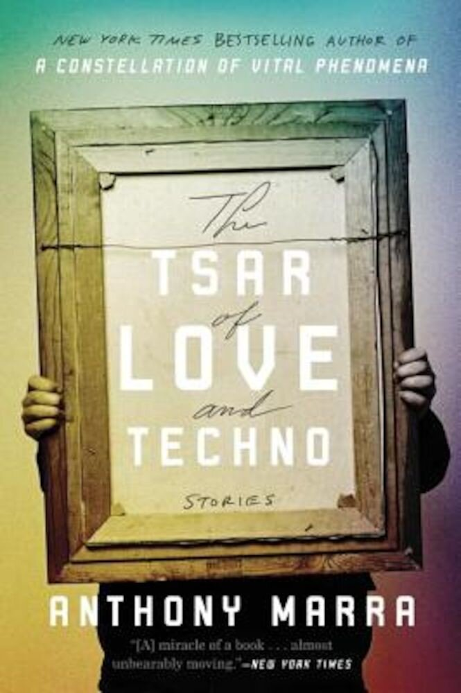 The Tsar of Love and Techno: Stories, Paperback