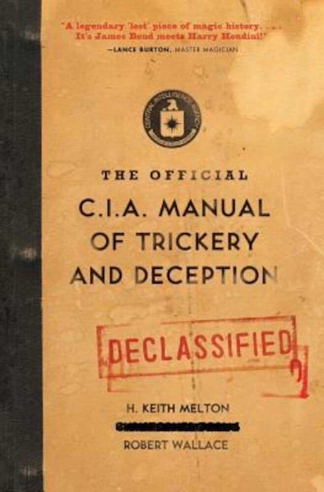 The Official CIA Manual of Trickery and Deception, Paperback