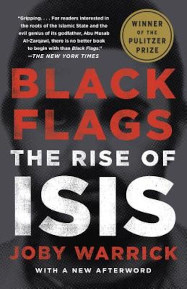 Black Flags: The Rise of Isis, Paperback