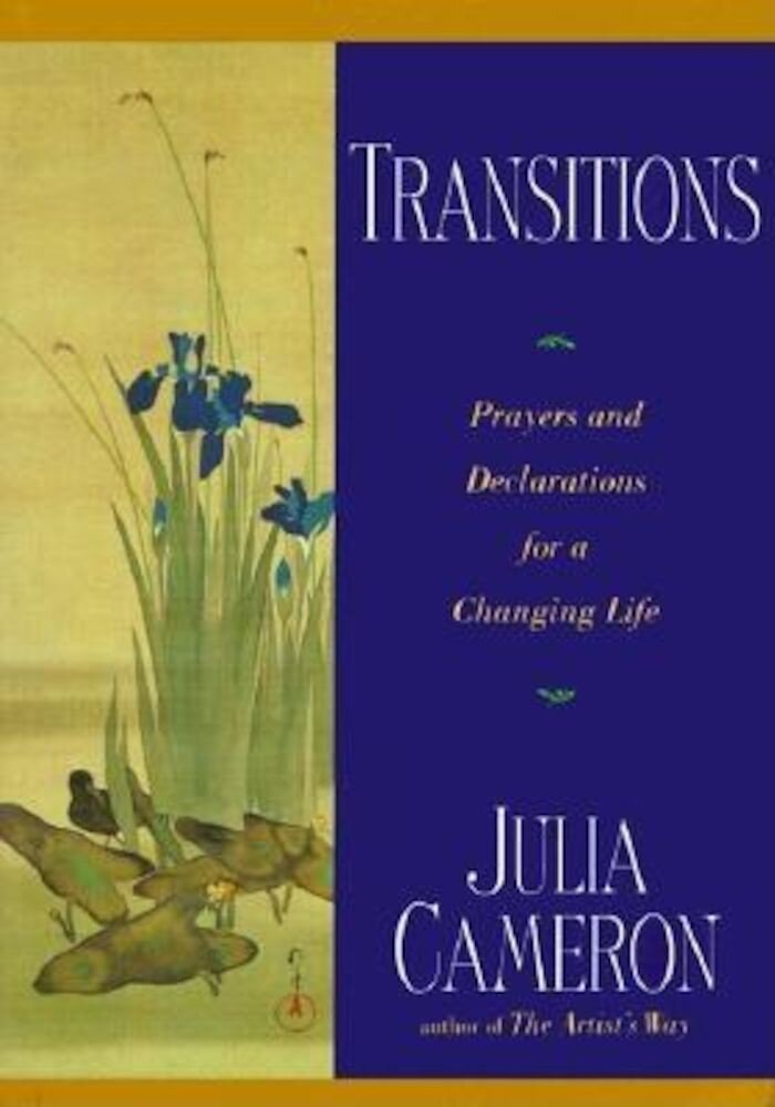 Transitions: Prayers and Declarations for a Changing Life, Paperback