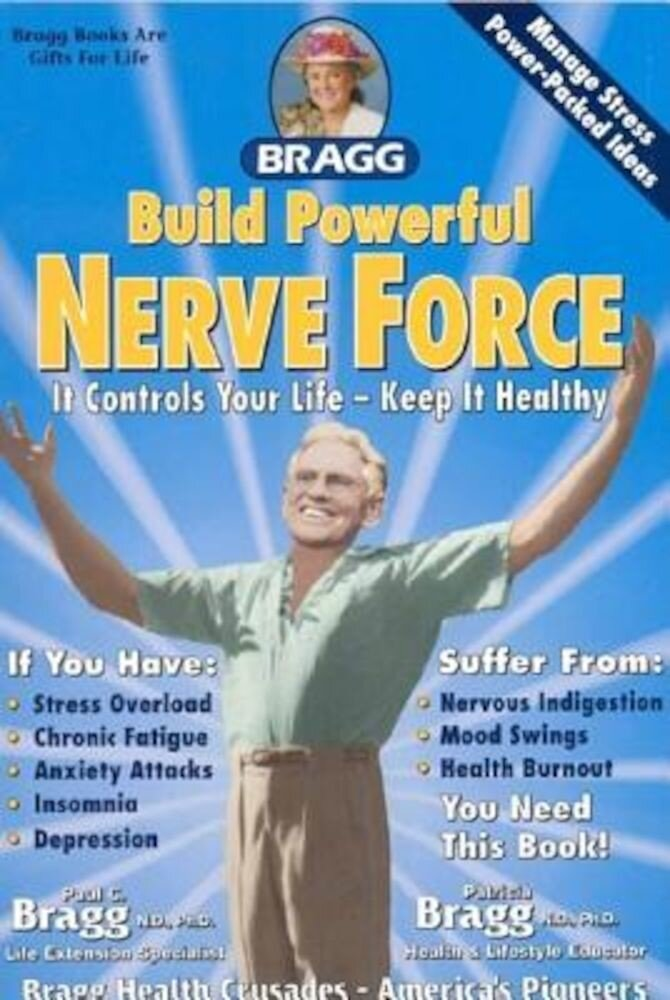 Build Powerful Nerve Force: It Controls Your Life - Keep It Healthy!, Paperback