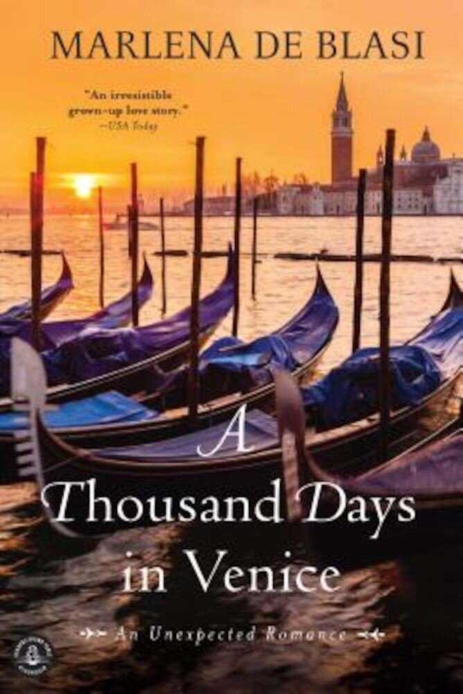 A Thousand Days in Venice: An Unexpected Romance, Paperback