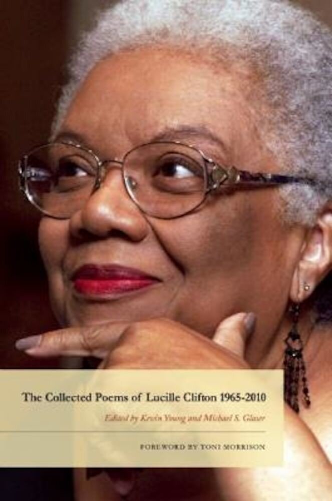 The Collected Poems of Lucille Clifton 1965-2010, Hardcover