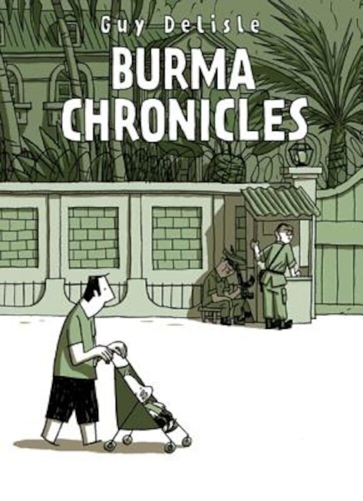 Burma Chronicles, Paperback