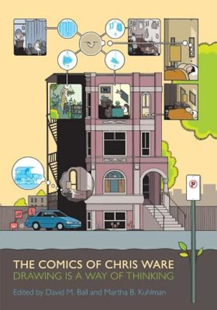 The Comics of Chris Ware: Drawing Is a Way of Thinking, Paperback