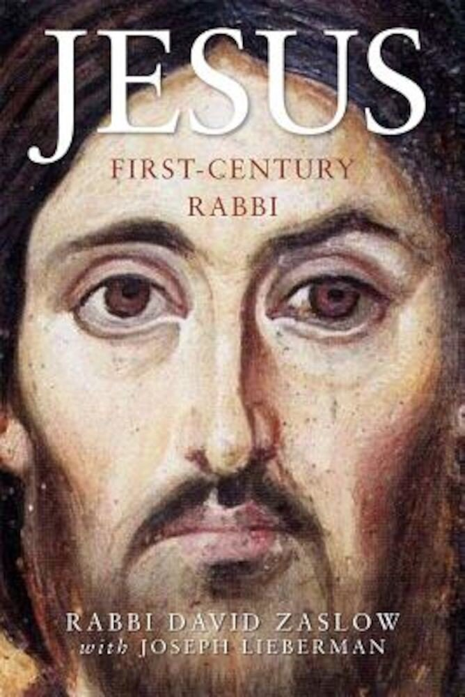 Jesus: First-Century Rabbi: A New Edition, Paperback