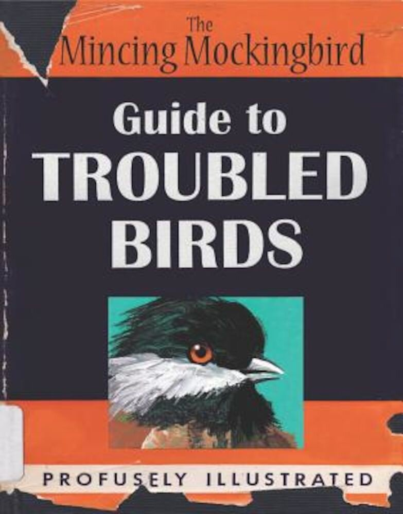 Guide to Troubled Birds, Hardcover