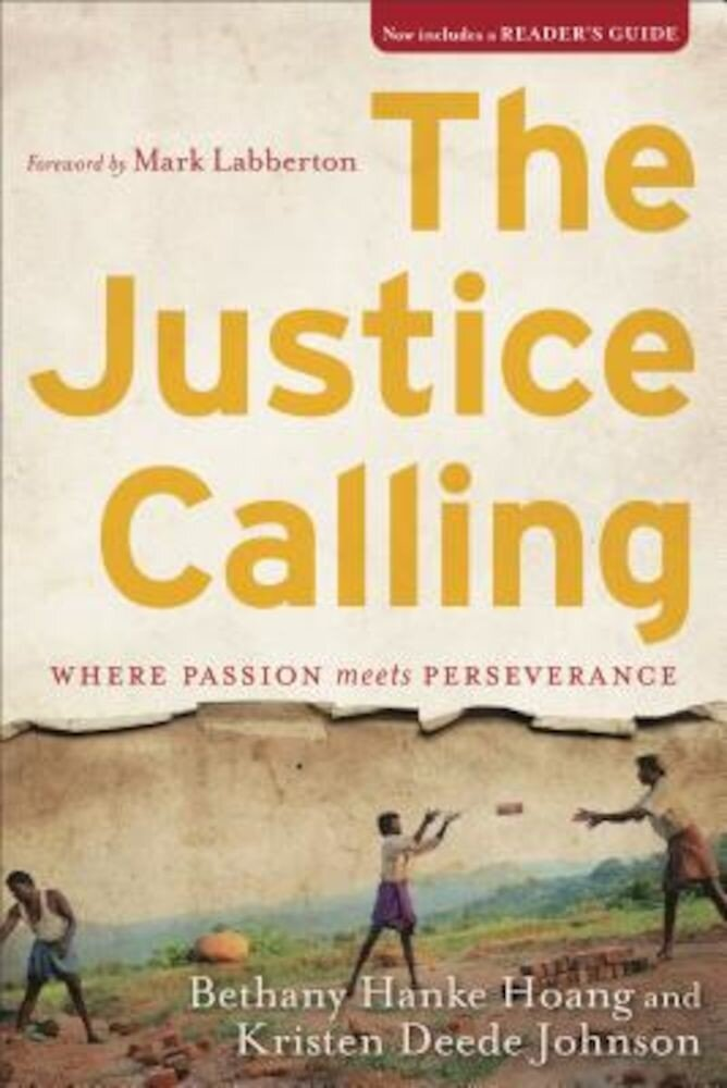 The Justice Calling: Where Passion Meets Perseverance, Paperback