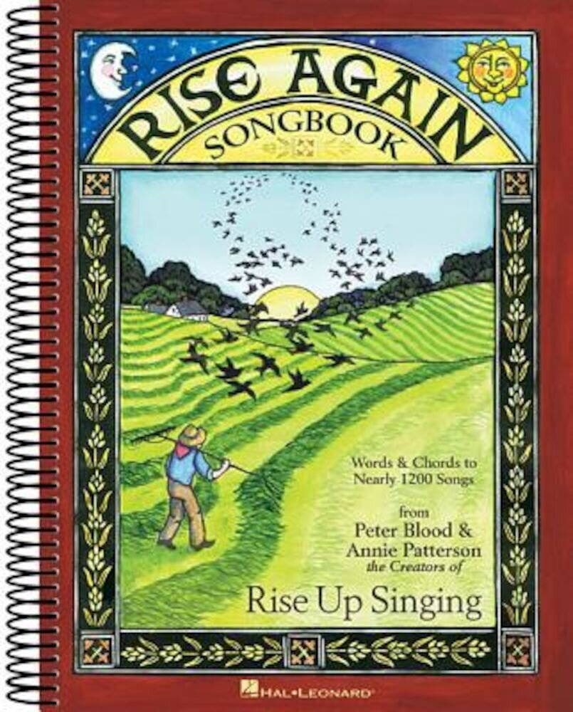 Rise Again Songbook: Words & Chords to Nearly 1200 Songs 9x12 Spiral Bound, Paperback