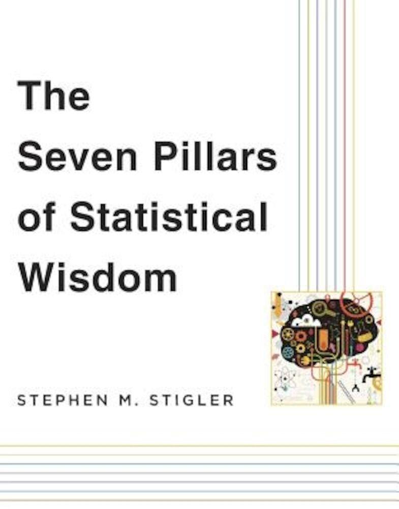 The Seven Pillars of Statistical Wisdom, Paperback
