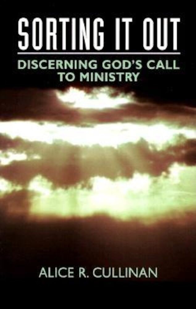 Sorting It Out: Discerning God's Call to Ministry, Paperback