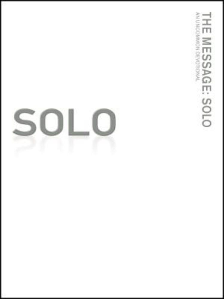 Message Remix: Solo-MS: An Uncommon Devotional, Paperback