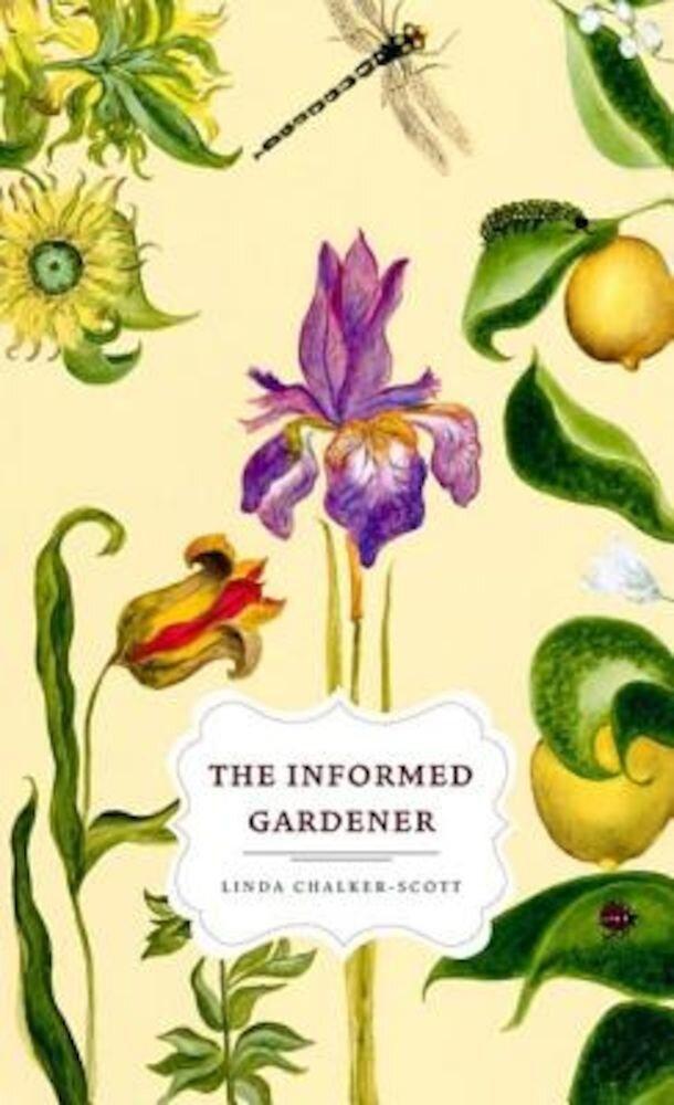 The Informed Gardener, Paperback