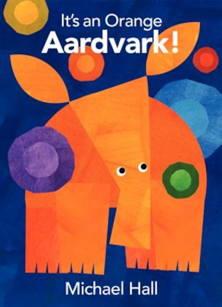 It's an Orange Aardvark!, Hardcover