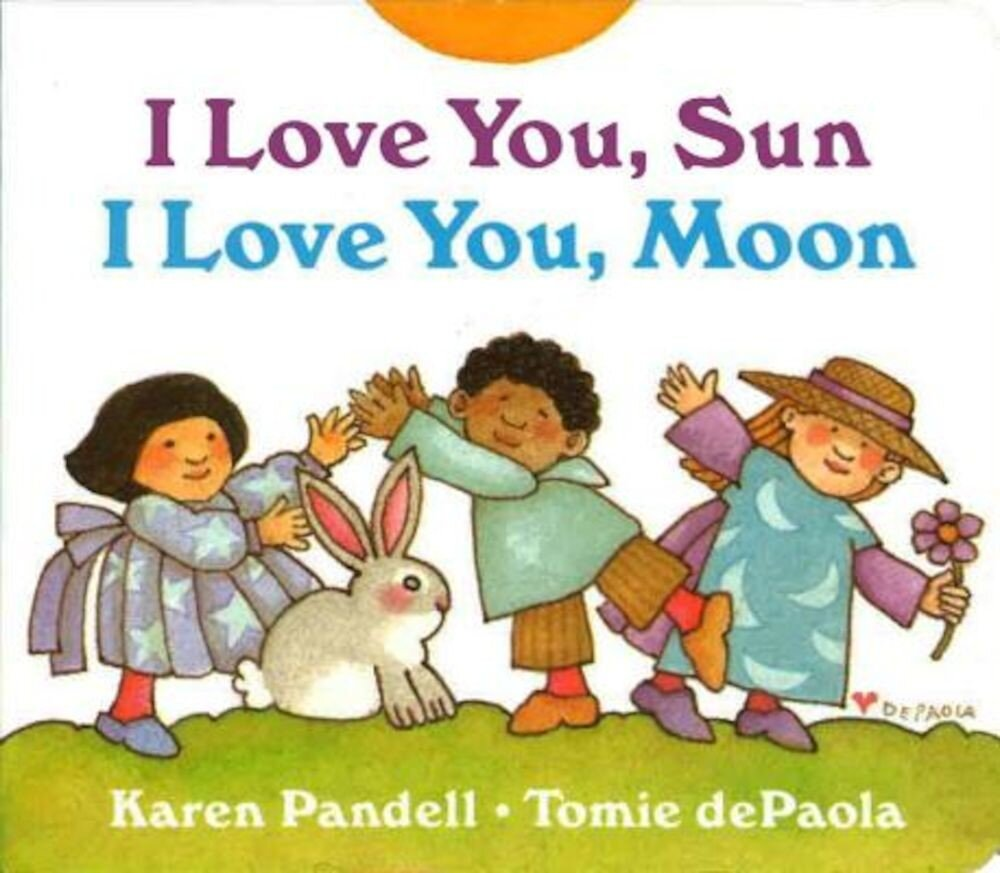 I Love You, Sun, I Love You, Moon, Hardcover